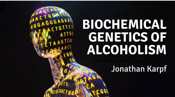 Biochemical Genetics of Alcoholism