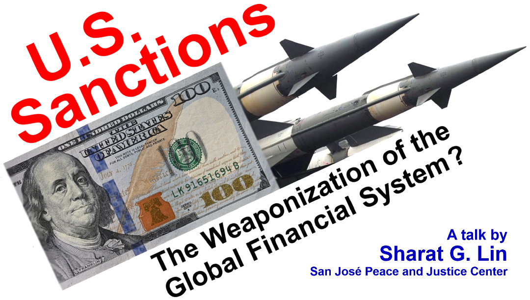 U.S. Sanctions: The Weaponization of the Global Financial System
